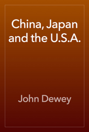 China, Japan and the U.S.A. book