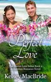 Perfect Love: A Christian Romance Novel
