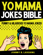 Yo Mama Jokes Bible: Funny & Hilarious Yo Mama Jokes