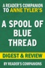 A Spool Of Blue Thread By Anne Tyler I Digest & Review