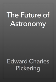 The Future of Astronomy