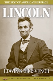 The Best of American Heritage: Lincoln PDF Download