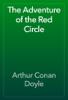 Arthur Conan Doyle - The Adventure of the Red Circle artwork