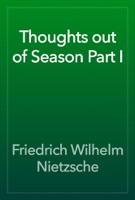 Thoughts out of Season Part I