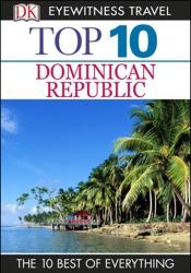 DK Eyewitness Top 10 Dominican Republic