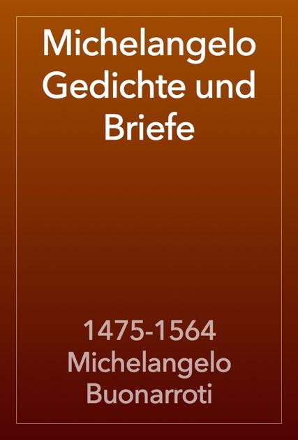 Michelangelo Gedichte Und Briefe By 1475 1564 Michelangelo