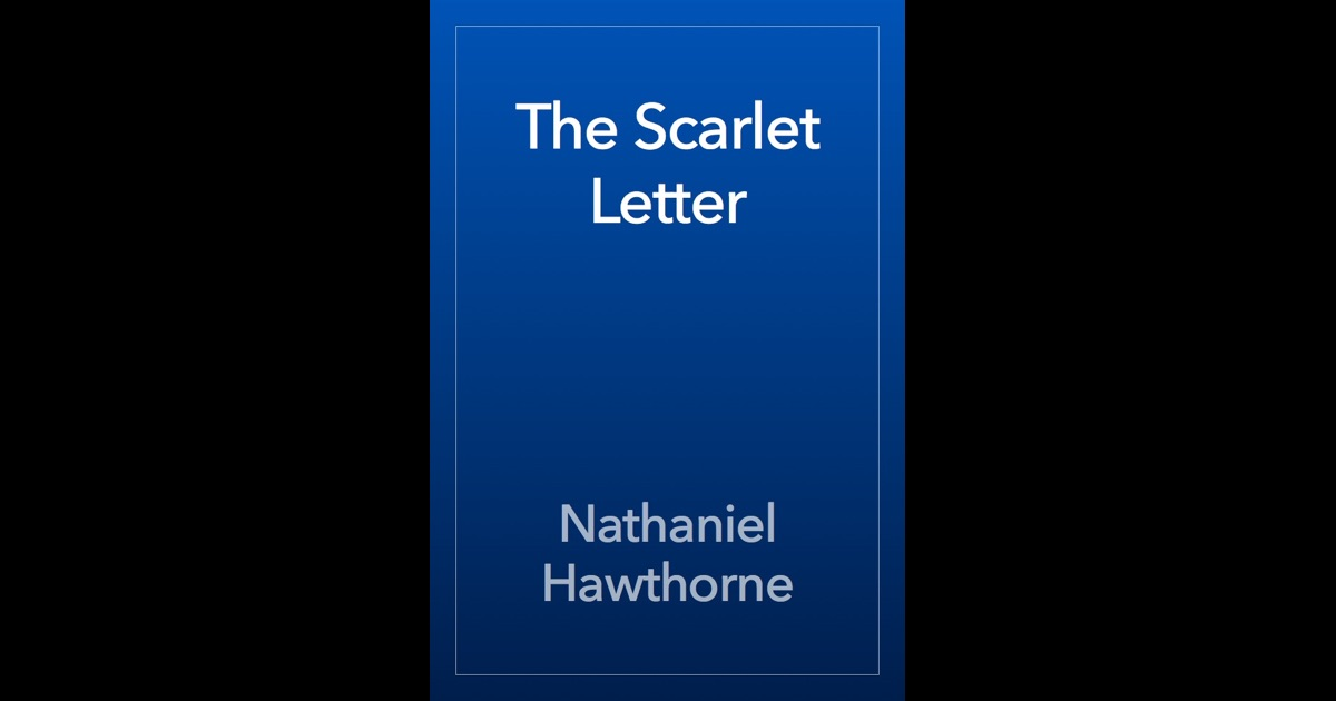 the characteristics of the puritan townspeople in the scarlet letter by nathaniel hawthorne Free essay on the scarlet letter townspeople hawthorne uses the strict puritan townspeople as chapter synopsis of the scarlet letter by nathaniel hawthorne.