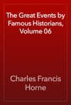 The Great Events By Famous Historians Volume 06