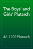 46-120? Plutarch - The Boys' and Girls' Plutarch artwork
