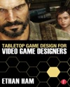 Tabletop Game Design For Video Game Designers