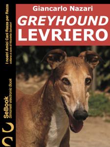 GREYHOUND LEVRIERO Libro Cover