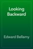 Edward Bellamy - Looking Backward  artwork