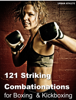 Dee McNeill - 121 Striking Combationations          for Boxing  & Kickboxing artwork