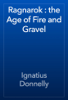 Ignatius Donnelly - Ragnarok : the Age of Fire and Gravel artwork