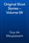Original Short Stories  Volume 04