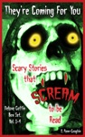 Theyre Coming For You Deluxe Coffin Box Set Vol 1-4 Scary Stories That Scream To Be Read