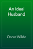 Oscar Wilde - An Ideal Husband artwork