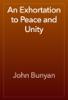 John Bunyan - An Exhortation to Peace and Unity artwork