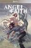 Buffy: Angel et Faith T03