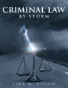 Criminal Law By Storm