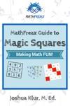 MathFreax Guide To Magic Squares
