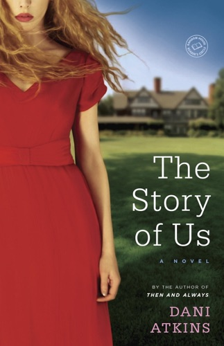 Dani Atkins - The Story of Us