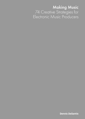 Making Music - Dennis Desantis book