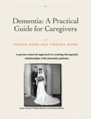 Dementia: A Practical Guide for Caregivers