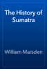 William Marsden - The History of Sumatra artwork