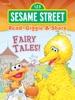 Read, Giggle & Share: Fairy Tales! (Sesame Street)