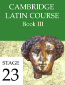 Cambridge Latin Course Book III Stage 23