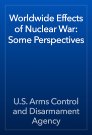 Worldwide Effects of Nuclear War: Some Perspectives book