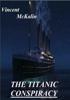Vincent McKalin - The Titanic Conspiracy artwork