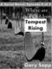 Tempest Rising: Where are our Children (A Serial Novel) Episode 8 of 9