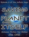 Saving A Planet From Itself
