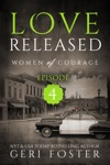 Love Released Episode Four