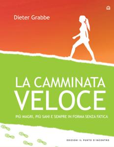La camminata veloce Libro Cover