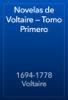 1694-1778 Voltaire - Novelas de Voltaire — Tomo Primero ilustración