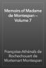 Françoise-Athénaïs de Rochechouart de Mortemart Montespan - Memoirs of Madame de Montespan — Volume 7 artwork