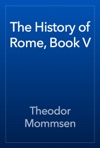 The History Of Rome Book V