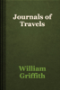 William Griffith - Journals of Travels artwork