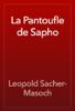 Leopold Sacher-Masoch - La Pantoufle de Sapho artwork