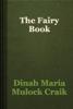 Dinah Maria Mulock Craik - The Fairy Book artwork