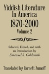 Yiddish Literature In America 1870-2000