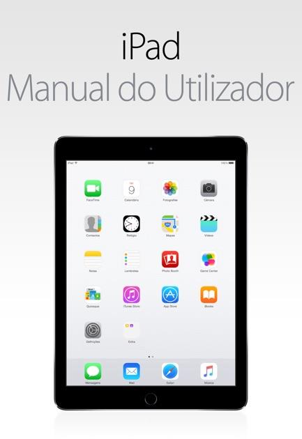 manual do utilizador do ipad para ios 8 4 by apple inc on ibooks rh itunes apple com iPad User Guide for Dummies iPad User Guide for Dummies