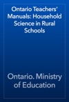 Ontario Teachers Manuals Household Science In Rural Schools