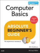 Computer Basics Absolute Beginner's Guide, Windows 10 Edition, 8/e