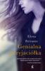 Elena Ferrante - Genialna przyjaciółka artwork