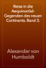 Alexander von Humboldt - Reise in die Aequinoctial-Gegenden des neuen Continents. Band 3. artwork