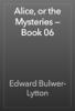 Edward Bulwer-Lytton - Alice, or the Mysteries — Book 06 artwork